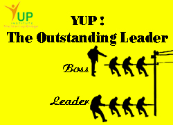 YUP! THE OUTSTANDING LEADER