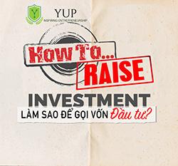 """[YUP SEMINAR SERIES] Tạ Minh Tuấn và """"Làm sao để gọi vốn đầu tư – How to raise investment?"""""""