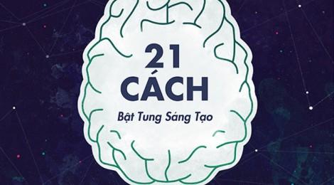 21 cách bật tung sáng tạo